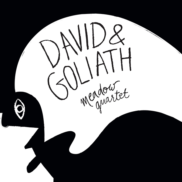 Meadow Quartet - David & Goliath